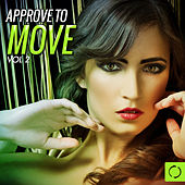 Approve to Move, Vol. 2 by Various Artists