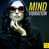Mind Vibration by Various Artists