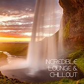 Play & Download Incredible Lounge & Chillout by Various Artists | Napster