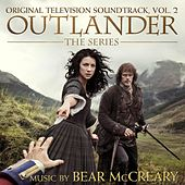 Play & Download Outlander, Vol. 2 (Original Television Soundtrack) by Bear McCreary | Napster