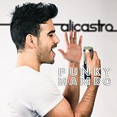 Funky Mambo by Alicastro