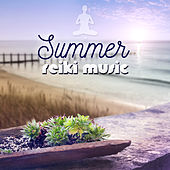 Play & Download Summer Reiki Music - Relaxing Sounds for Wellness Spa, Buddha Lounge Bar, Awaken with Nature & Just Relax by Various Artists | Napster