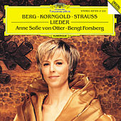 Play & Download Berg / Korngold / R. Strauss: Lieder by Anne-sofie Von Otter | Napster