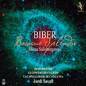 Play & Download Biber: Baroque Splendor by Jordi Savall | Napster