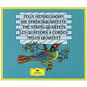 Play & Download Mendelssohn: The String Quartets by Melos Quartet | Napster