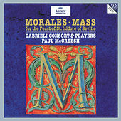 Play & Download Cristóbal de Morales: Mass for the Feast of St. Isidore of Seville by Various Artists | Napster