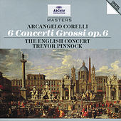 Play & Download Corelli: 6 Concertos Grosso Op.6 by The English Concert | Napster
