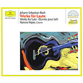 Play & Download J.S. Bach: Works for Lute by Narciso Yepes | Napster