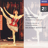 Play & Download Delibes: Coppélia/Massenet: Le Carillon by Various Artists | Napster