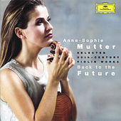 Play & Download Back to the Future by Anne-Sophie Mutter | Napster