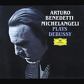 Debussy: Piano Works by Arturo Benedetti Michelangeli