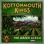 Play & Download The Green Album by Kottonmouth Kings | Napster