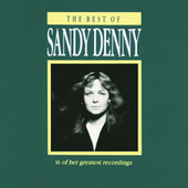 The Best Of Sandy Denny by Various Artists