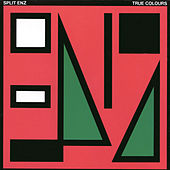 Play & Download True Colours by Split Enz | Napster
