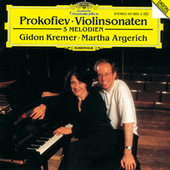 Play & Download Prokofiev: Violin Sonatas by Gidon Kremer | Napster