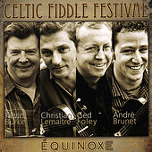 Play & Download Équinoxe by Celtic Fiddle Festival | Napster