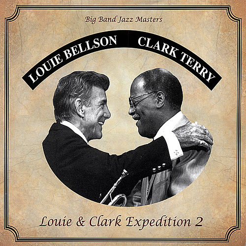 Play & Download Louie & Clark Expedition 2 by Louie Bellson | Napster