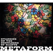 Standing On the Shoulders of Giants by Metaform