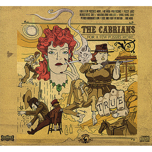 Play & Download For a Few Pussies More by The Cabrians | Napster