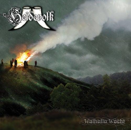 Play & Download Walhalla Wacht by Heidevolk | Napster