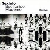Sexteto Electrónico Moderno Remixes by Various Artists