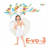 Play & Download E-Vo Voice3 by Various Artists | Napster