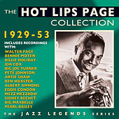 Play & Download The Hot Lips Page Collection 1929-53 by Various Artists | Napster