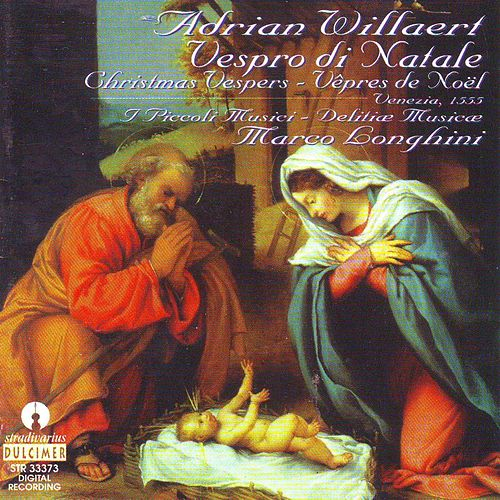 Play & Download Adrian Willaert : Vespro di Natale by Marco Longhini | Napster