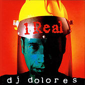 Play & Download 1 Real by DJ Dolores | Napster