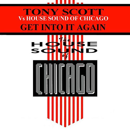 Get into It Again by Tony Scott