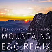Play & Download Mountains (E&G Remix) by Bjørn Olav Edvardsen | Napster