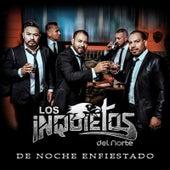 Play & Download De Noche Enfiestado by Los Inquietos Del Norte | Napster