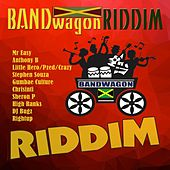 The Bandwagon Riddim by Various Artists
