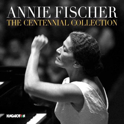Play & Download Annie Fischer: The Centennial Collection by Annie Fischer | Napster