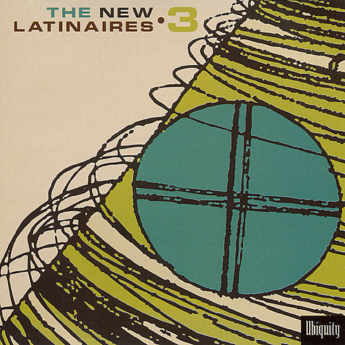 The New Latinaires 3 by Various Artists