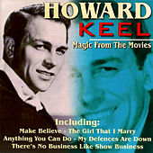 Play & Download Magic from the Movies by Howard Keel | Napster