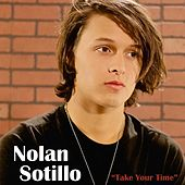 Play & Download Take Your Time by Nolan Sotillo | Napster