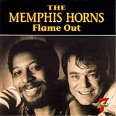 Play & Download Flame Out by Memphis Horns | Napster