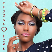 Play & Download Reggae Love: The Best of Reggae, Roots, Dub & Dancehall Love Songs Featuring Junior Brown, U Roy, The Jamaicans & More! by Various Artists | Napster