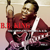 The Complete Singles As & BS 1949-62, Vol. 2 by B.B. King