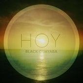 Play & Download Hoy - Single by Black:Guayaba | Napster
