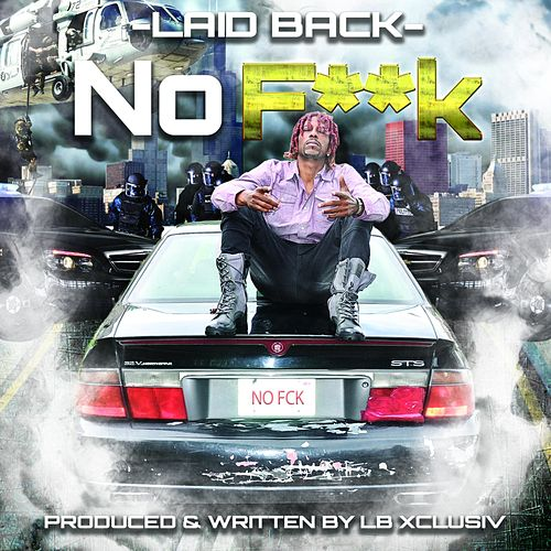 Play & Download No F**K by Laid Back | Napster