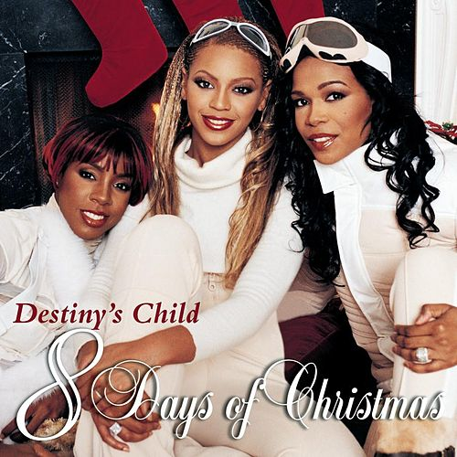 Play & Download 8 Days Of Christmas by Destiny's Child | Napster