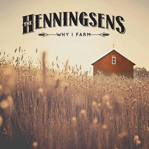 Play & Download Why I Farm by The Henningsens | Napster