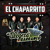 Play & Download El Chaparrito by Los Alegres Del Barranco | Napster