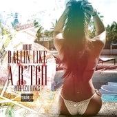 Play & Download Ballin' like a B*Tch by M.O. Joe | Napster
