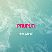 Prupur Best Works by Prupur