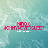 Niro & Johnyneversleep Best Works de Johnyneversleep Niro