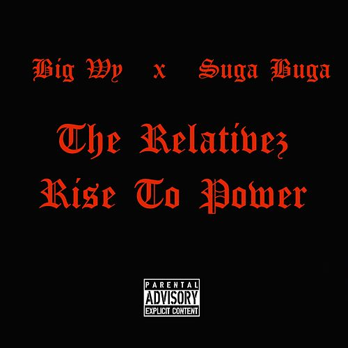 Play & Download Rise To Power by The Relativez | Napster