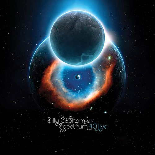 Play & Download Billy Cobham Spectrum 40 (Live) by Billy Cobham | Napster